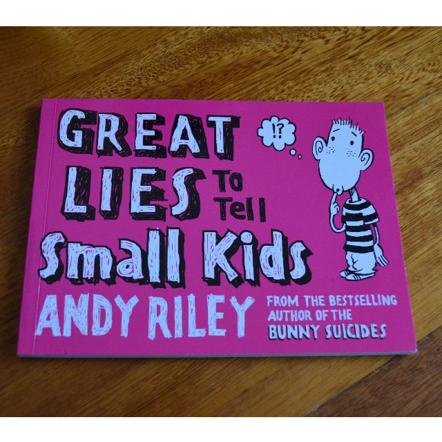 Great lies to tell small children by Andy Riley