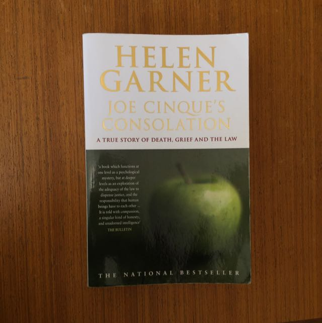 Joe Cinque's Consolation by Helen Garner. Paperback Book