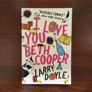 I Love You Beth Cooper by. Doyle