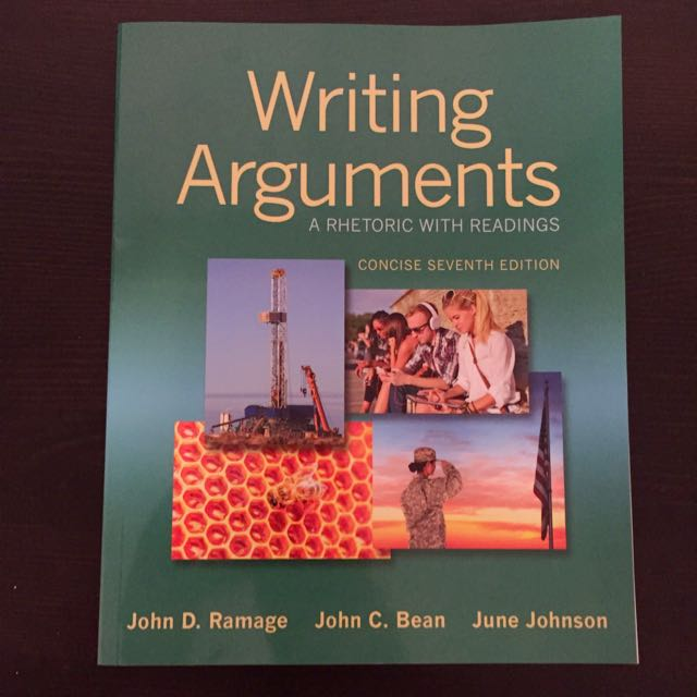 Writing Arguments - A Rhetoric With Readings 7th Edition