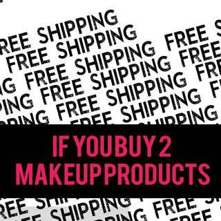 FREE SHIPPING ON MAKEUP PRODUCTS