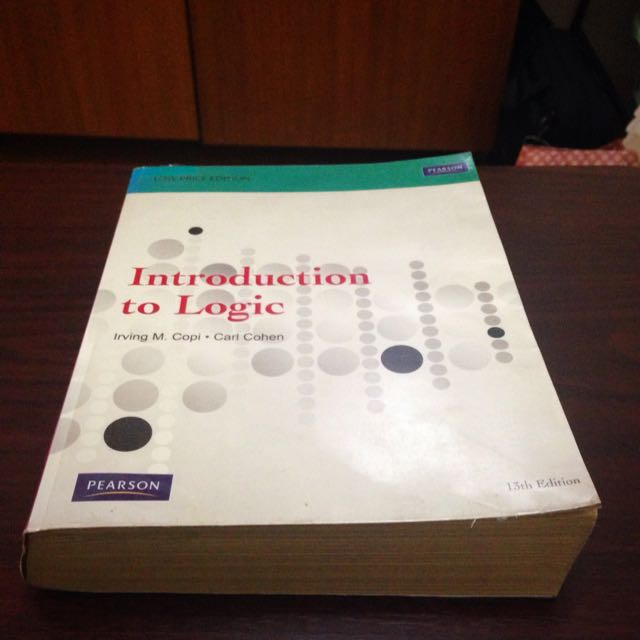 Introduction to Logic by Irving M. Copi & Carl Cohen