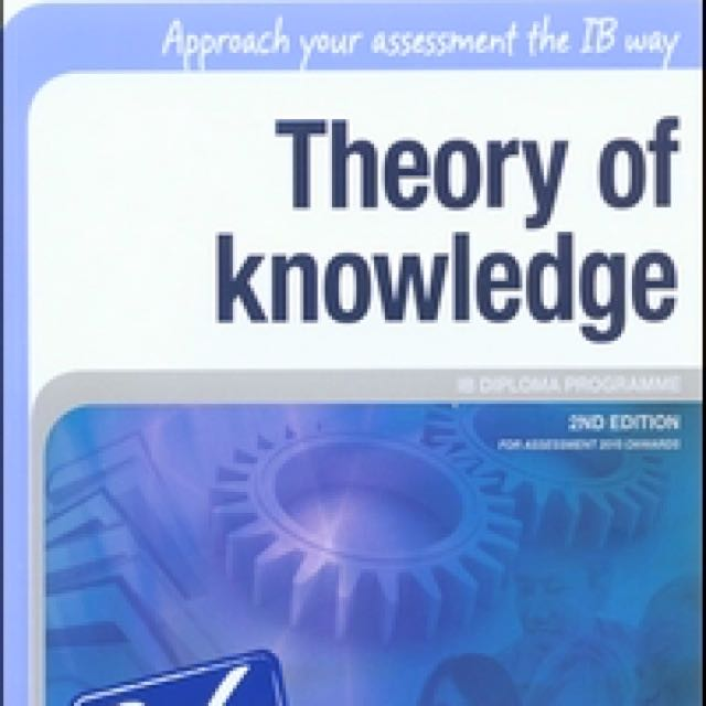 Ib Theory Of Knowledge Must Have For The Tok Essay Books  Photo Photo