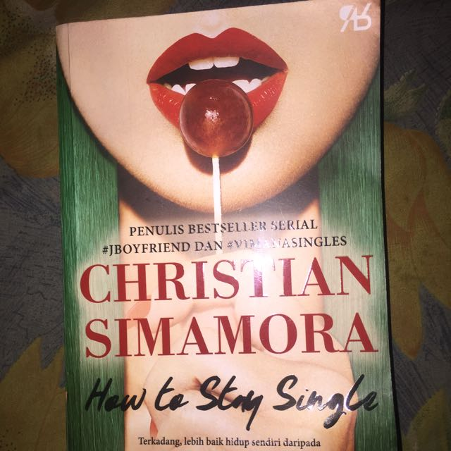 Novel Christian Simamora HOW TO STAY SINGLE