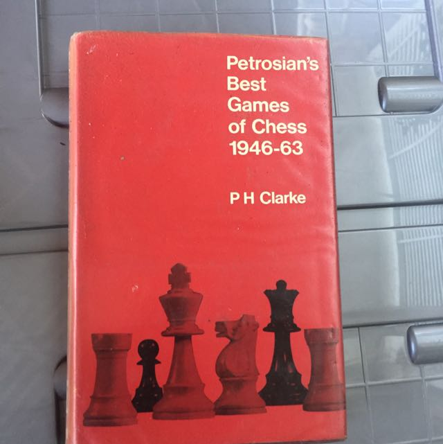 Petrosians Best Games Of Chess