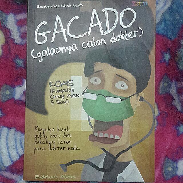Gacado (Galaunya Calon Dokter)