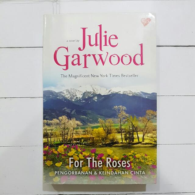 Novel Bahasa: For The Roses by Julie Garwood
