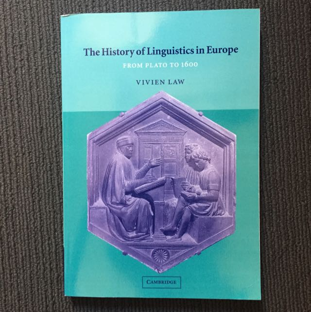 The History of Linguistics in Europe - Vivien Law