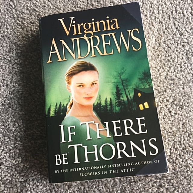 If There Be Thorns by Virginia Andrews