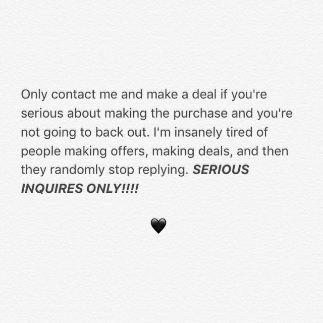 Only Inquire If You're Serious About Purchasing