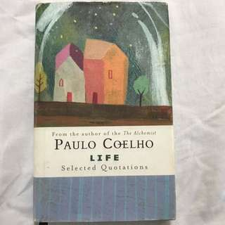 Life Selected Quotations By Paulo Coelho