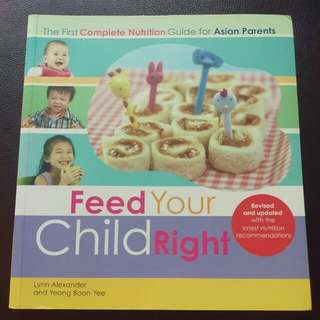 Feed Your Child Right (Revised Edition)