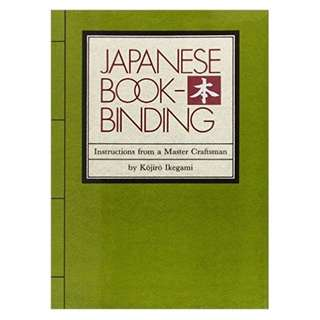 Japanese Bookbinding: Instructions From A Master Craftsman (Hardcover  First Edition 1986) Kojiro Ikegami
