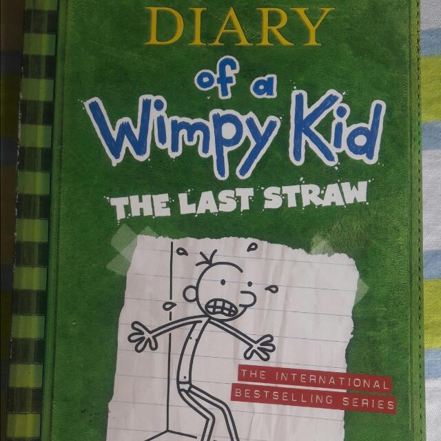 """Diary Of A Wimpy Kid """" The Last Straw"""""""