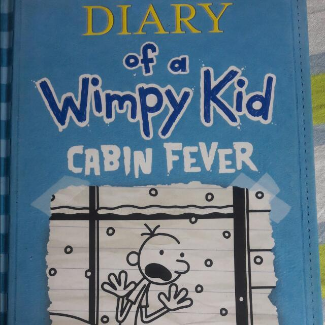 """Diary Of A Wimpy Kid """"Cabin Fever"""" (Hard Bound)"""