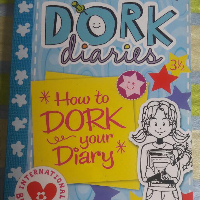 """Dork Diaries """"How To Dork Your Diary"""""""