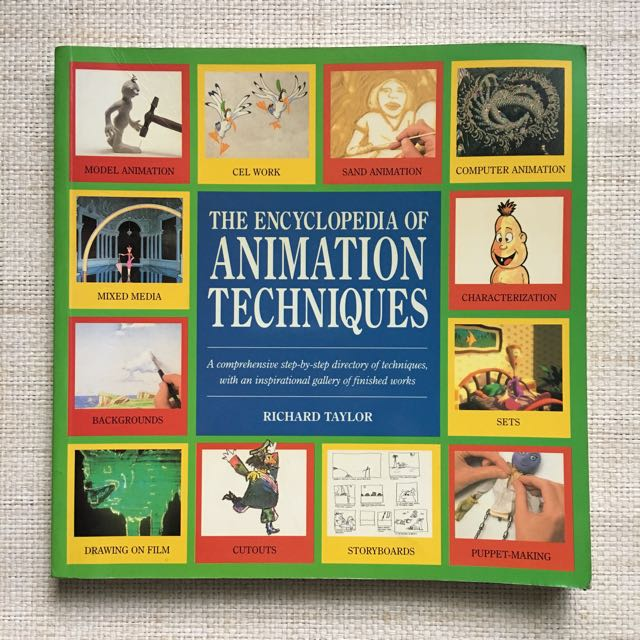 The Encyclopedia Of Animation Techniques By Richard Taylor