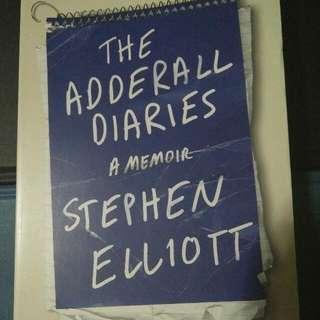The Adderall Diaries: A memoir