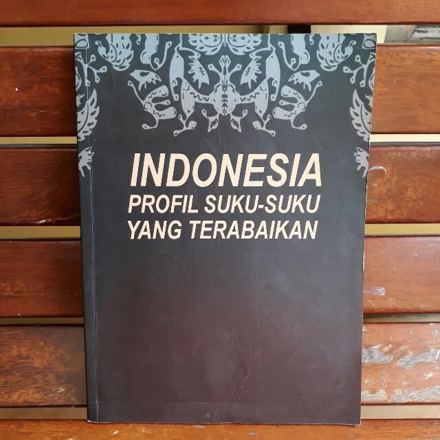 Indonesia Profil Suku-Suku Yang Terabaikan