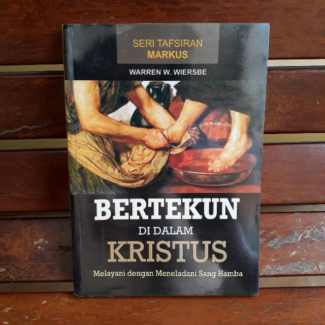 Seri Tafsiran Injil Markus Bertekun Di Dalam Kristus
