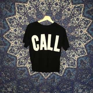 """"""" CALL ME """" Bershka t shirt"""