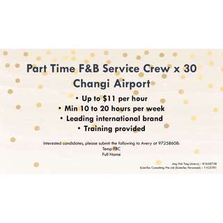 Part Time F&B crew / $11 Per Hour