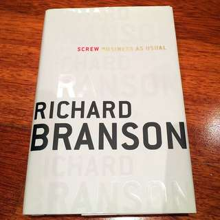 Sir Richard Branson's Screw Business As Usual