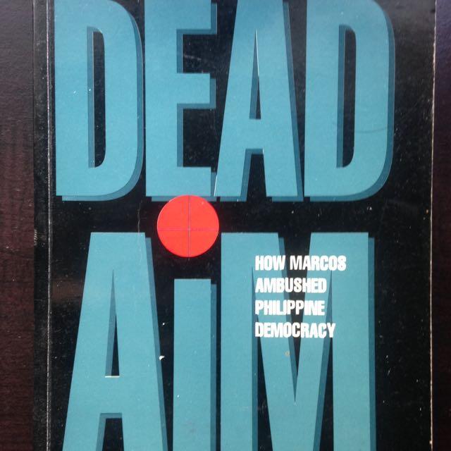 Dead Aim by Conrado de Quiros