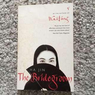 Ha Jin - The Bridegroom