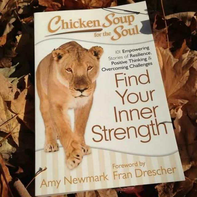Chicken Soup for the Soul (Find Your Inner Strength)
