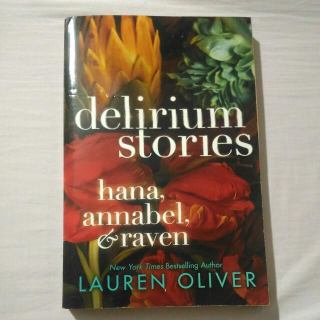 Delirium Stories: Hana, Annabel, Raven
