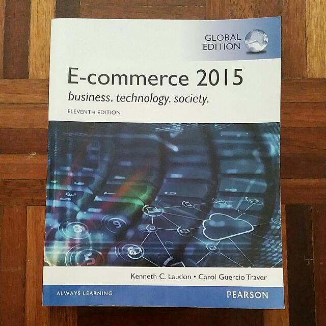 E-commerce 2015, Business. Technology. Society Textbook