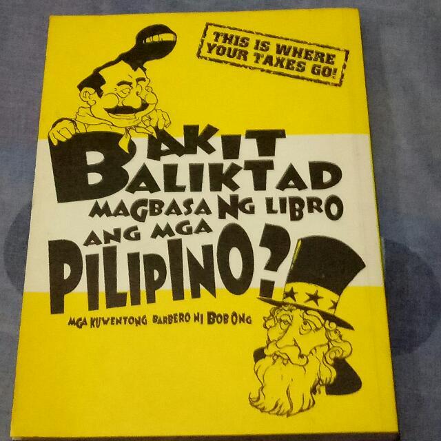 Bob Ong's Bakit Baligtad Magbasa Ang Mga Pilipino