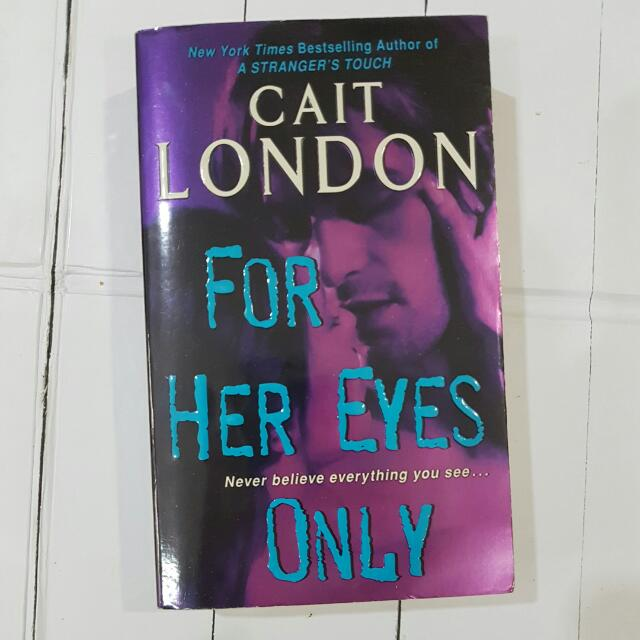 Imported Book: For Her Eyes Only by Cait London