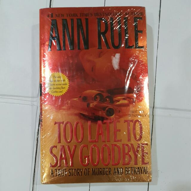 Imported Book: Too Late To Say Goodbye by Ann Rule