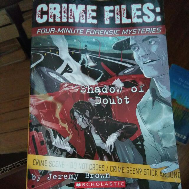Crime Files: Four-Minute Forensic Mysteries: Shadow of Doubt