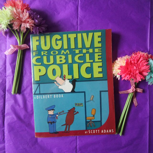 Fugitive From The Cubicle Police (A Dilbert Book) by Scott Adams [Comics]