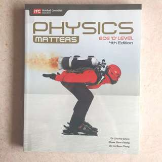 $25 BN Physics Matters GCE 'O' Textbook & Workbook (4th Ed) ✨