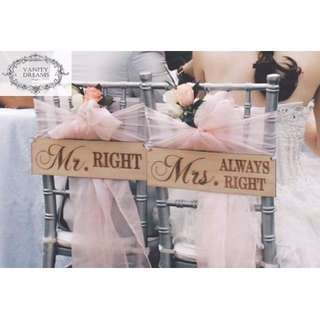 Mr & Mrs Always Right Chair Signage