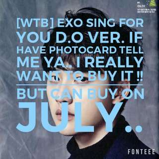 WTB SING FOR YOU K VER (D.O VER)