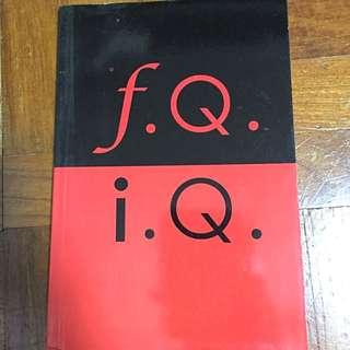 F.Q, I.Q