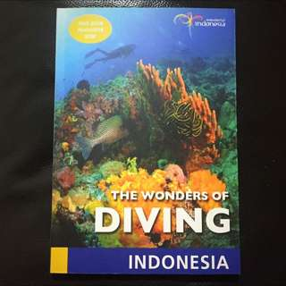 The Wonders Of Diving : Indonesia