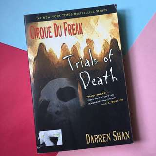 Cirque Du Freak, Book 5: Trials of Death by Darren Shan