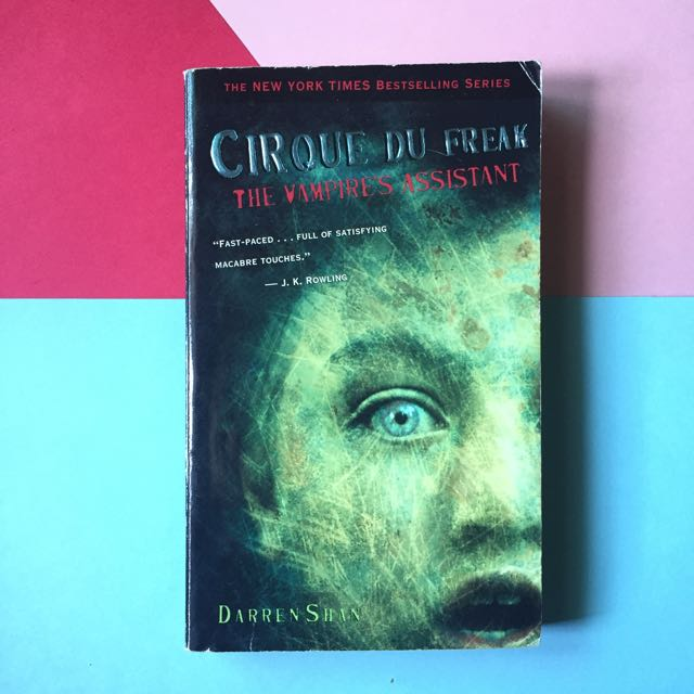 Cirque Du Freak, Book 2: The Vampire's Assistant by Darren Shan