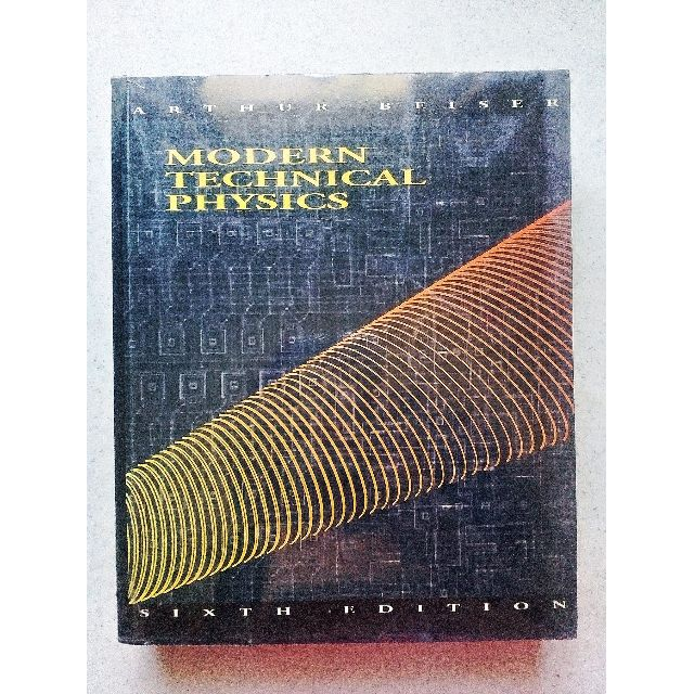 Modern Technical Physics 6th Edition
