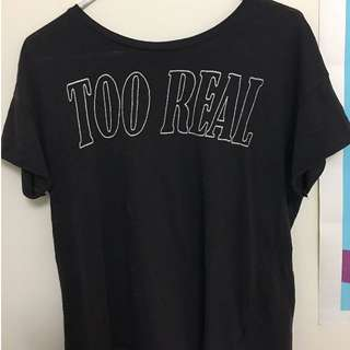 "H&M ""Too Real"" t-shirt"