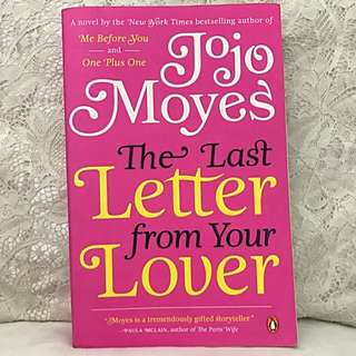 "Fiction: ""The Last Letter From Your Lover"" (Jojo Moyes)"