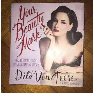 "Dita Von Teese ""your beauty mark"" book brand new"