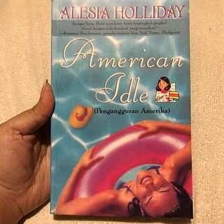 American Idle (pengangguran Amerika) Novel
