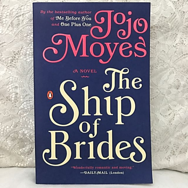 "Fiction: ""The Ship Of Brides"" (Jojo Moyes)"
